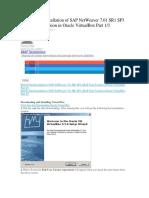 Step by Step Installation of SAP NetWeaver 7.01 SR1 SP3 ABAP Trial Version