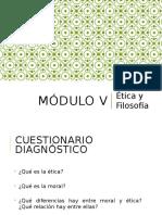 06 Modulo 5.- Etica y Filos