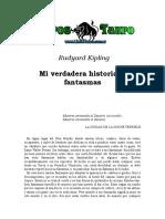 Kipling, Joseph Rudyard - Mi Verdadera Historia De Fantasmas.doc
