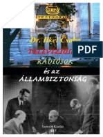 Ilkei Csaba, Dr. - Televíziósok, rádiósok és az állambiztonság