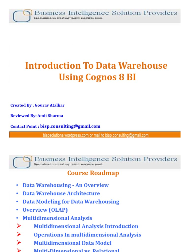 introduction to data warehousing 3 why learn about data warehousing •dba -implement new data warehouse project -install and configure bi tools (ssis, ssrs, ssas) •db designer / developer.