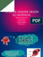 TIPOS DE SANGRE SEGÚN SU HERENCIA.pptx