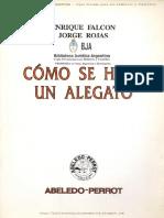 Como se hace un Alegato Enrique_Falcon y Jorge Rojas.pdf