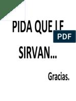 Pida Que Le Sirvan