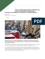 Tienes Que Estar Fuerte__ El Drama de Los Padres y Familiares de Los Niños Atrapados Entre Los Escombros de La Escuela Rébsamen, Destruida Por El Terremoto en Ciudad de México - BBC Mundo