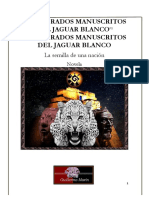 Los Sagrados Manuscritos Del Jaguar Blanco
