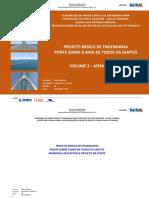 Projeto Básico de Engenharia Ponte Sobre a Baía de Todos Os Santos Volume 2 Memorial Descritivo e Projeto Da Ponte