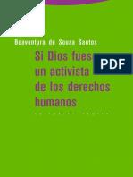 Boaventura_de_Sousa_Santos_-_Si_Dios_Fuese_Un_Activista_de_Los_Derechos_Humanos.pdf