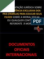 FUNDAMENTAÇÃO JURÍDICA SOBRE A COMPETÊNCIA EXCLUSIVA DOS PAIS PARA EDUCAR SEUS FILHOS.pdf