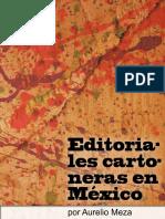 Aurelio Meza - Editoriales Cartoneras en México.