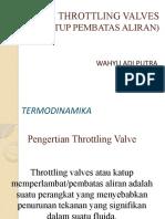 Throttling Valves