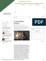 O Método Walter Benjamin _ Prosa - O Globo