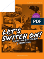 Let s Swich on ! Ingle Para Electricidad y Electronica