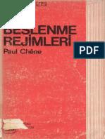 Paul Chene - Beslenme Rejimleri