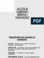 Acute Chronic Rhino- Sinusitis