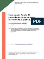 Lizarraga Fernando Alberto (2010). Marx Segun Rawls. El Comunismo Como Sociedad Mas Alla de La Justicia