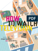 Ethan Thompson, Jason Mittell (eds.)-How To Watch Television-NYU Press (2013).pdf