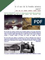 Era Inevitable El Uso de La Bomba Atómica Contra Japon