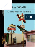Cazadores en La Nieve - Wolff, Tobias