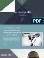 Momentografía