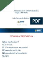 Botero, L. (s.f.). [Diapositivas] Diez Años de Implementación Lean en Colombia. Logros y Dificultades. EAFIT