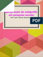 Apropriação de webgrafia em pesquisa escolar