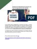 Customer Experience II Pasando de La Teoría a La Práctica en La Experiencia Del Cliente.