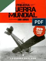 Primera Guerra Mundial 100 Años - La Guerra en El Aire - Tomo 6