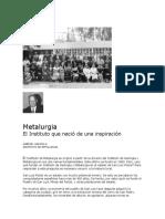 Metalurgia Instituto inspiración
