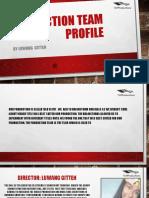 Production Team Profile