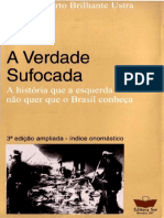 USTRA, Carlos Alberto Brilhante. a Verdade Sufocada