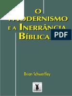O Modernismo e a Inerrância Bíblica - Brian Schwertley.pdf