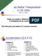 April 2006 Accidente Sector Trinquicahuín