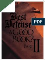 Best Defense Part II