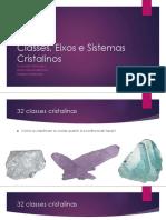 2_Classes, Eixos e Sistemas Cristalinos