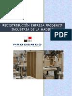 Redistribución Empresa Prodemco Industria de La Madera Sac