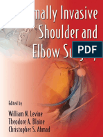 Minimally Invasive Shoulder and Elbow Surgery - W. Levine, Et Al., (Informa, 2007) WW