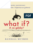 What if a Co Gdyby. Randall Munroe