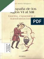 La España De Los Siglos VI Al XIII Guerra Expansion y Transformaciones J Minguez Nerea 2004.pdf