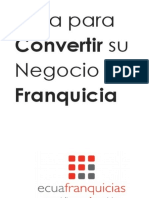 Guía Para Convertir Su Negocio en Franquicia por Ecuafranquicias [2017][PDF]