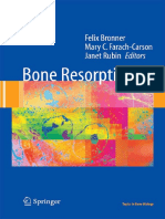 Felix Bronner, Mary C. Farach-Carson, Janet Rubin Bone Resorption