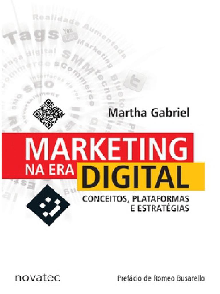 Marketing na era digital martha gabriel completo fandeluxe Image collections
