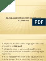 Bilingualism and Second Language Acquisition