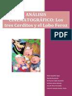 Anc3a1lisis de Los Tres Cerditos y El Lobo Feroz