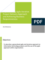 Implementing Agile Iterative Project Delivery Approach and Achieving Business Responsiveness