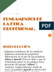 fundamentosdelaeticaprofesionaldiapositivas-101106101756-phpapp01.pptx