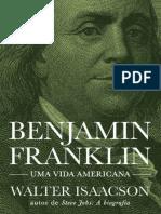 Benjamin Franklin - Walter Isaacson.pdf