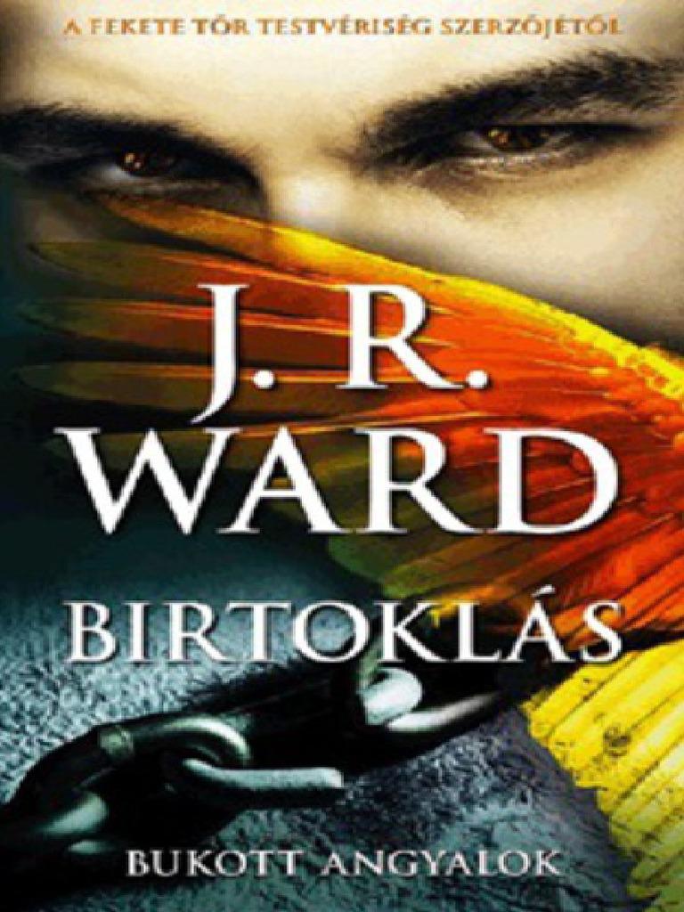 J. R. Ward - Birtoklás (Bukott Angyalok 5.) 82aba94571