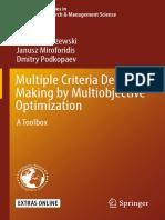 Ignacy Kaliszewski, Janusz Miroforidis, Dmitry Podkopaev auth. Multiple Criteria Decision Making by Multiobjective Optimization A Toolbox.pdf
