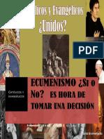 Catolicos y Evangelicoa Ecumenismo